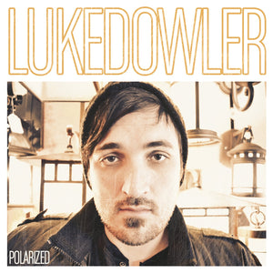 Luke Dowler Polarized CD