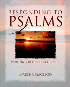 Marsha MacLeod Responding to Psalms