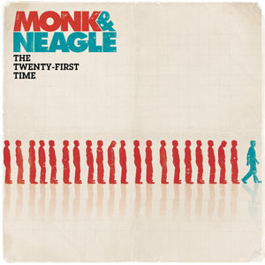 Monk & Neagle The Twenty-First Time CD