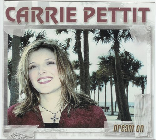 Carrie Pettit Dream On CD