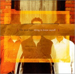 Pool Boys Dying to Know Myself CD