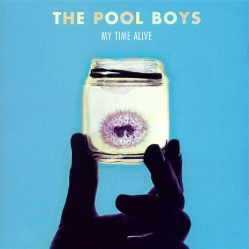 Pool Boys My Time Alive CD