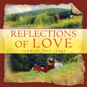 Various Reflections of Love : Country Love Songs CD