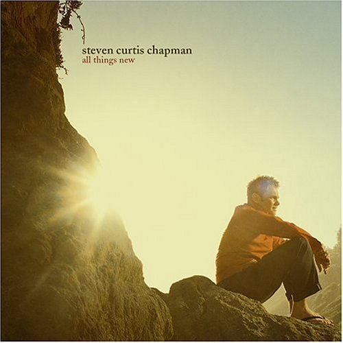 Steven Curtis Chapman All Things New CD