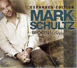 Mark Schultz Broken & Beautiful Expanded Edition CD/DVD