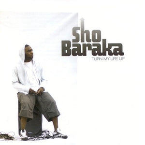 Sho Baraka Turn My Life Up CD