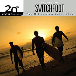 Switchfoot 20th Century Millennium Collection : Best of CD