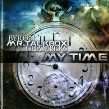 Byron Chambers Mr. Talkbox My Time CD