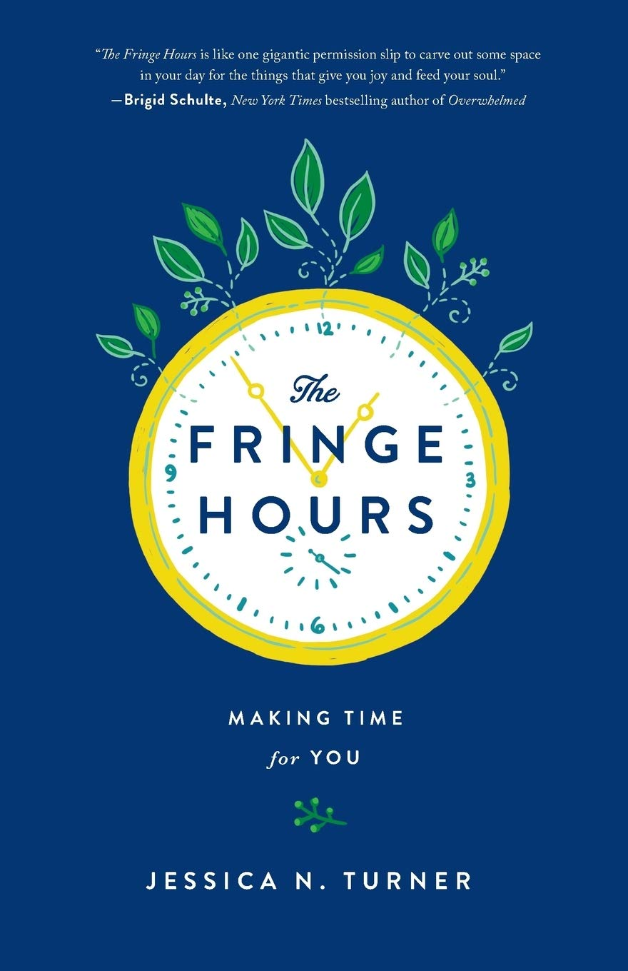 Jessica Turner Fringe Hours : Making Time for You