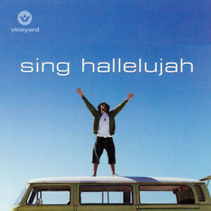Vineyard Sing Hallelujah CD