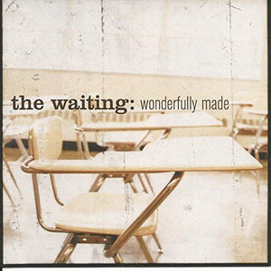 Waiting Wonderfully Made CD