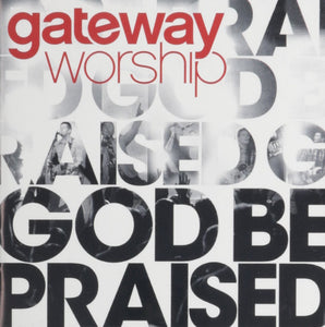 Gateway God Be Praised DVD/Bluray