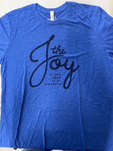 T-Shirt Designer Joy of the Lord is My Strength Blue