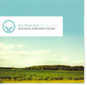 Any Given Day Old Soul For New Voices CD