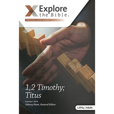 Explore the Bible 1,2 Timothy; Titus Personal Study Guide