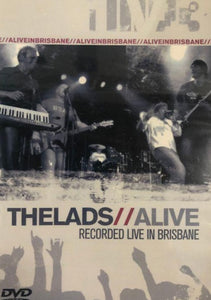 The Lads Alive : Recorded in Brisbane DVD