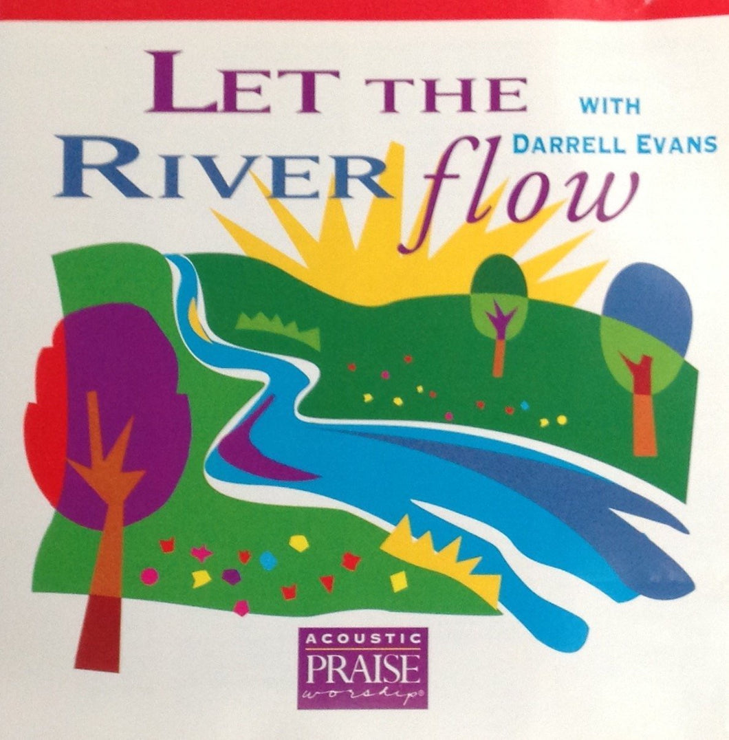 Darrell Evans Let the River Flow CD