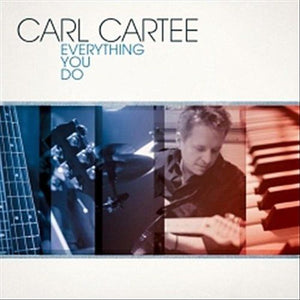 Carl Cartee Everything You Do CD