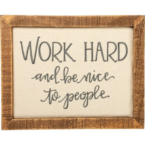 Work Hard And Be Nice Wall Decor - Meyer's Market