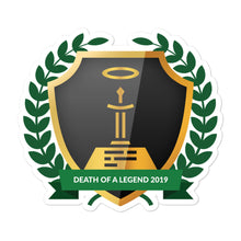 "Load image into Gallery viewer, Collectible Challenge Badge: ""Death of a Legend 2019"""