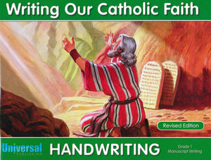 Writing Our Catholic Faith - Grade 1 Manuscript Writing