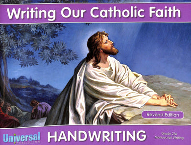 Writing Our Catholic Faith - Grade 2 Manuscript Writing