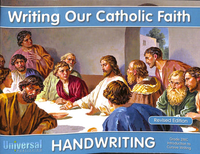 Writing Our Catholic Faith - Grade 2 Introduction to Cursive Writing
