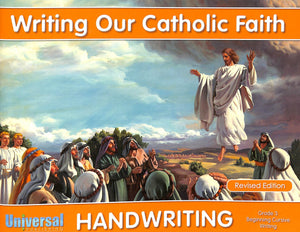 Writing Our Catholic Faith - Grade 3 Beginning Cursive Writing