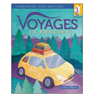 Voyages in English 3 Student Edition 2018