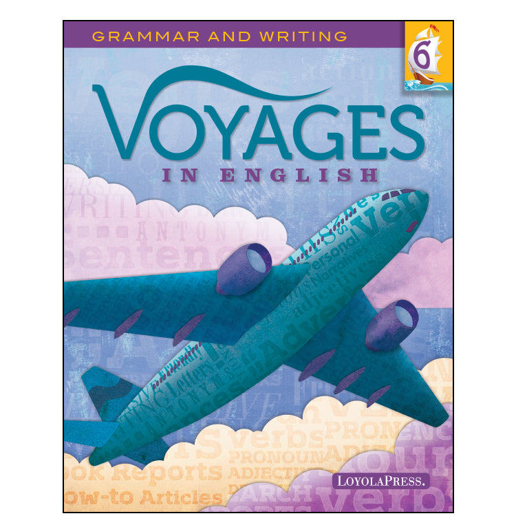 Voyages in English 6 Student Edition 2018