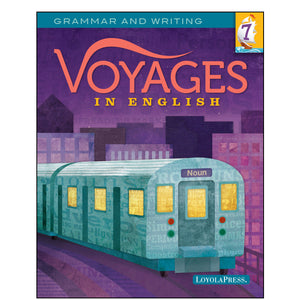 Voyages in English 7 Student Edition 2018