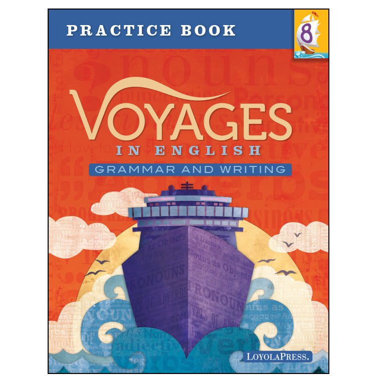 Voyages In English 8 Practice Workbook