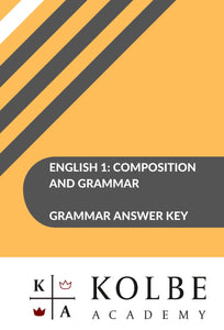 English 1: Composition and Grammar Answer Key