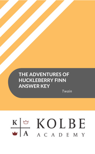 The Adventures of Huckleberry Finn Answer Key