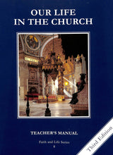 Load image into Gallery viewer, Our Life In The Church Teacher Manual