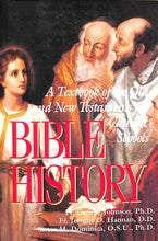 Load image into Gallery viewer, Bible History: A Textbook of the Old and New Testaments