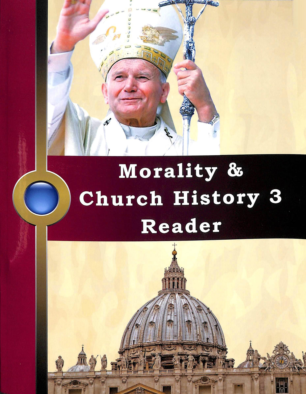 Church History III & Morality Reader