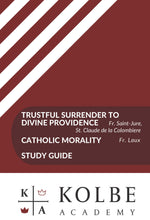 Load image into Gallery viewer, Trustful Surrender to Divine Providence & Catholic Morality Study Guide