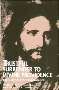 Trustful Surrender To Divine Providence Study Guide