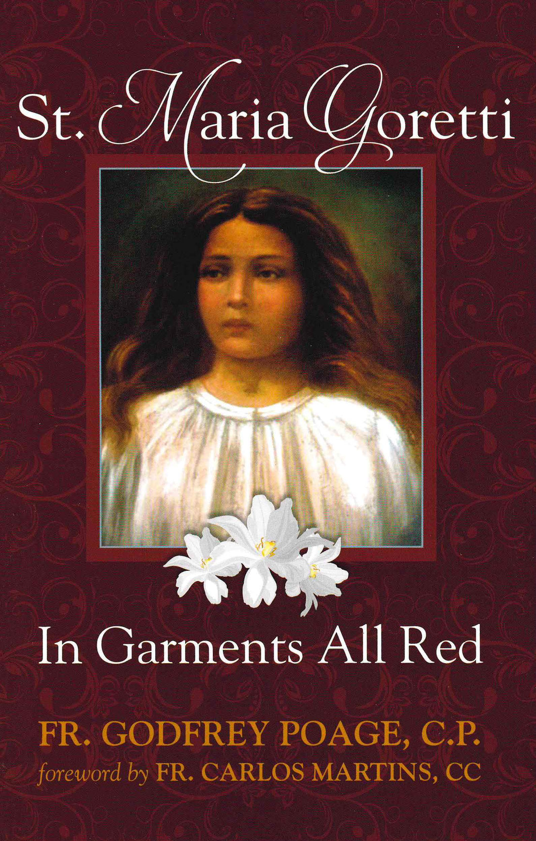 Maria Goretti: In Garments All Red