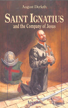 Load image into Gallery viewer, Saint Ignatius and the Company of Jesus