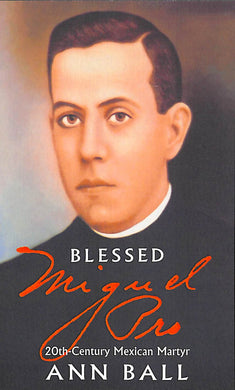 Blessed Miguel Pro