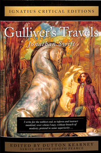 Gulliver's Travels: Ignatius Critical Edition
