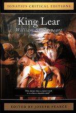 Load image into Gallery viewer, King Lear: Ignatius Critical Edition