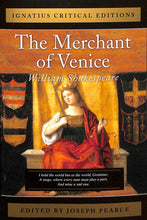 Load image into Gallery viewer, Merchant Of Venice: Ignatius Critical Edition