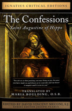 Load image into Gallery viewer, The Confessions: Saint Augustine of Hippo: Ignatius Critical Edition