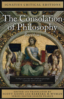Consolation of Philosophy: Ignatius Critical Edition