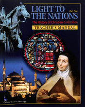 Load image into Gallery viewer, Light To The Nations: Part One Teacher Manual