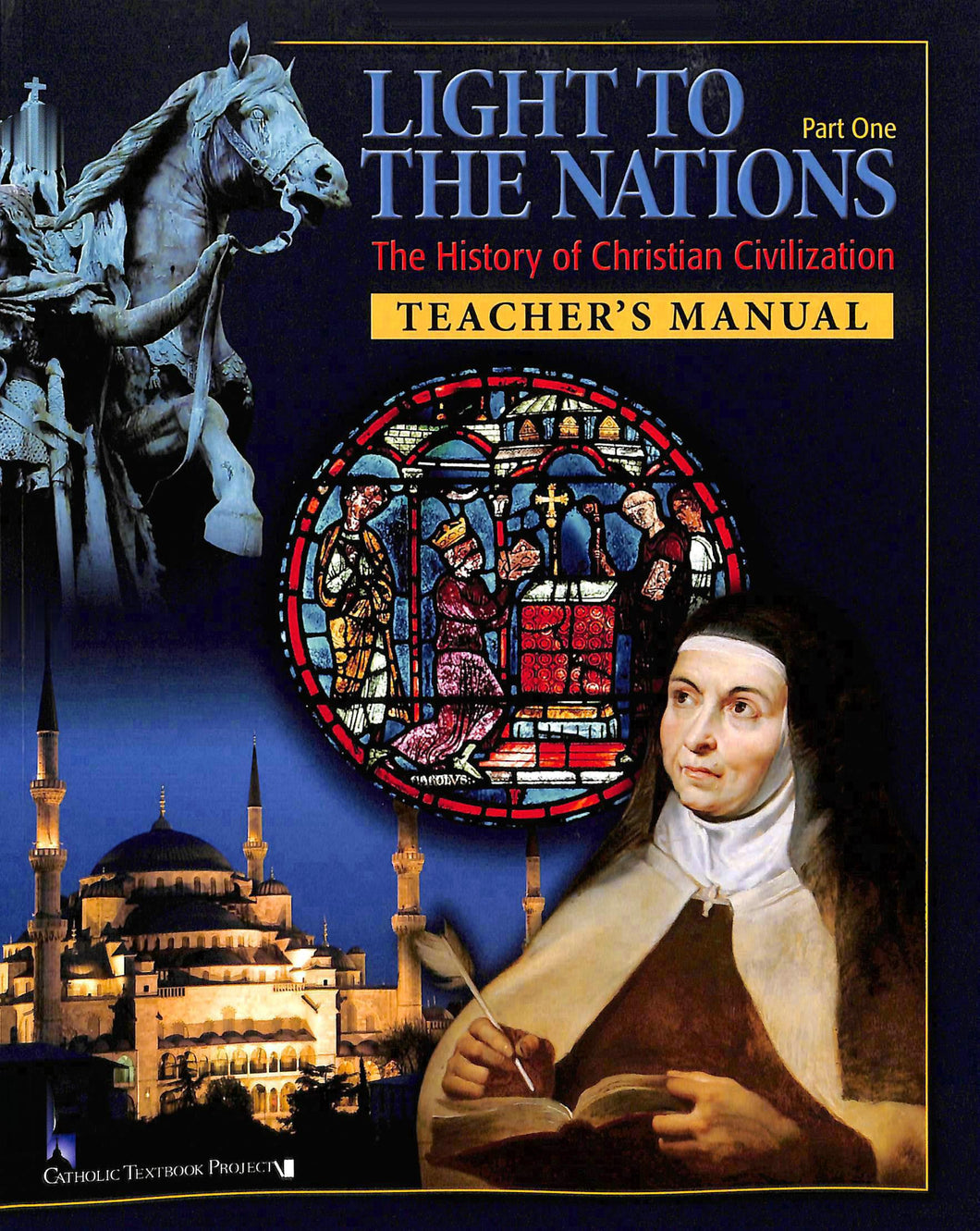 Light To The Nations: Part One Teacher Manual
