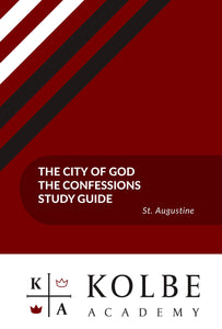 The Confessions of St. Augustine & The City of God Study Guides
